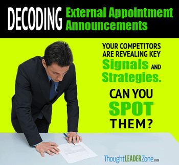decoding external appointment announcements: your competitors are revealing signals and strategies, can you spot them?