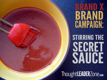 Stirring the secret sauce of a brand campaign