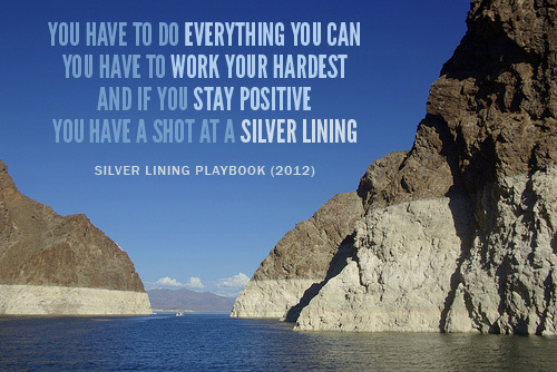 lake meade with quote from silver linings playbook